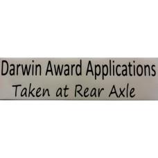 Bumper Sticker Decal Kenworth - Darwin Award Applications, taken at Rear Axle